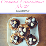 Easter Coconut Macaroon Nests!