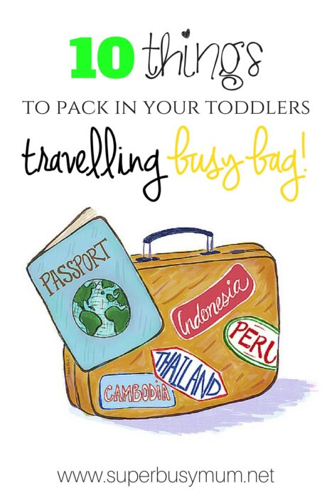 10 things to pack in your toddlers travelling busy bag