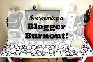 Overcoming a blogger burnout