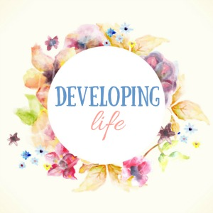 Developing Life