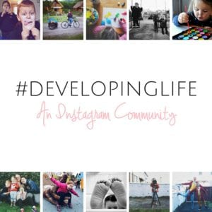 #DEVELOPINGLIFE
