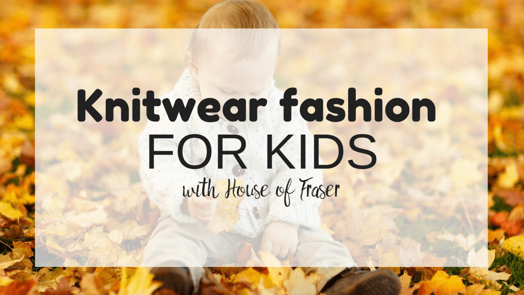 Knitwear fashion for Kids {from House of Fraser}