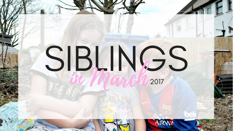 Siblings | March 2017