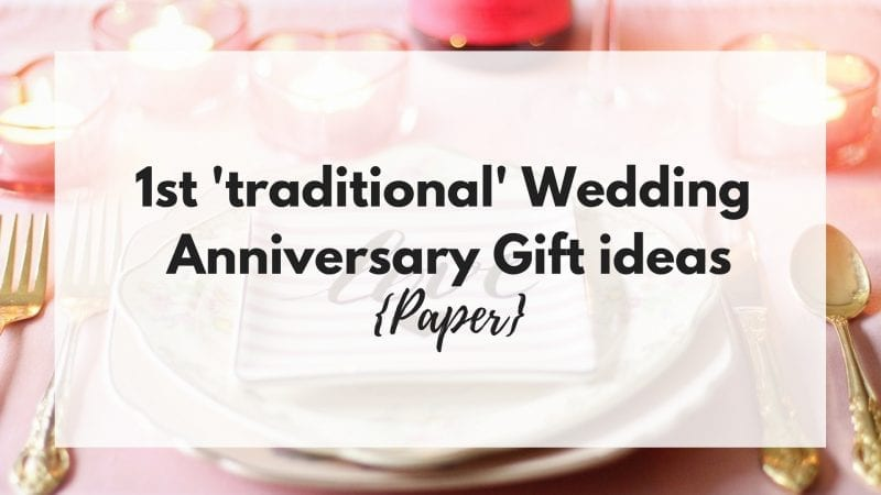 1st traditional wedding anniversary gift ideas paper for Gift ideas for first wedding anniversary to wife