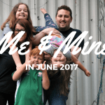 Our Me and Mine photos for June 2017