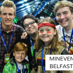 Minevention Belfast 2017 - Our experience - Click through to see what we thought!