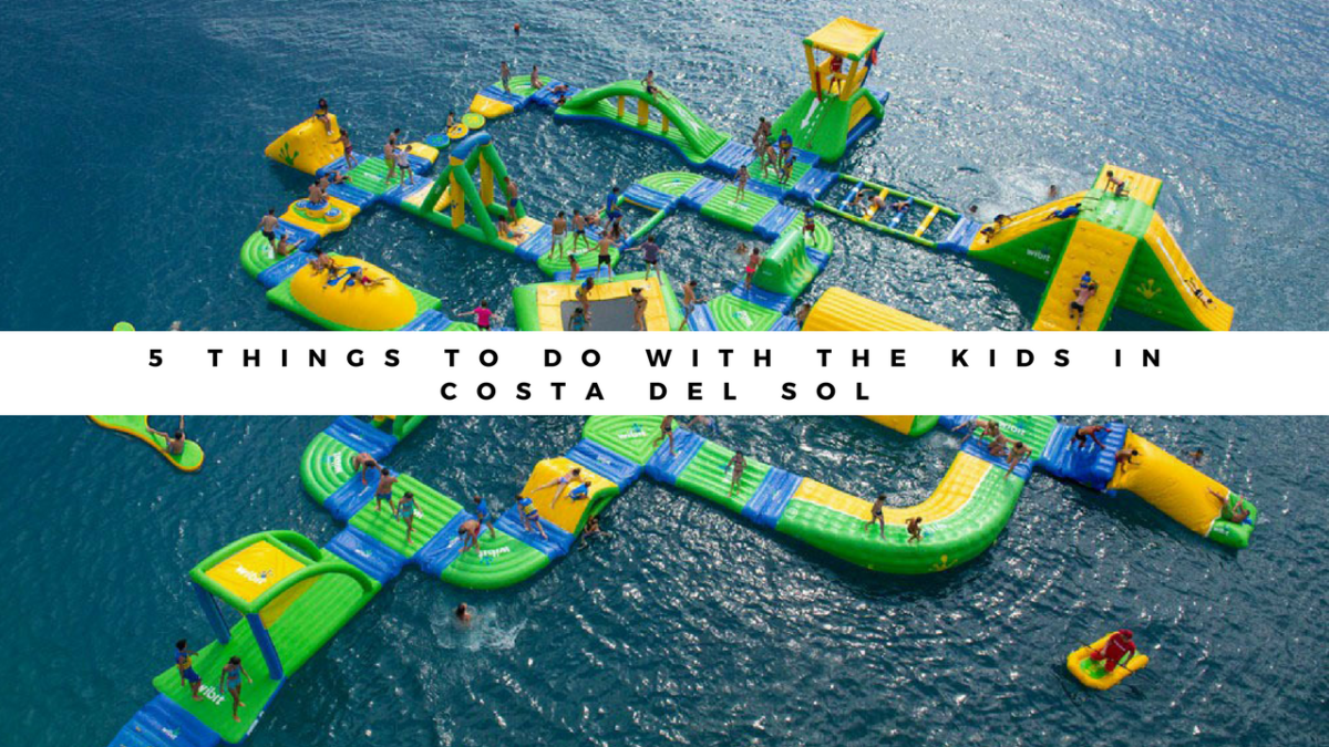 5 things to do with the kids in Costa del Sol