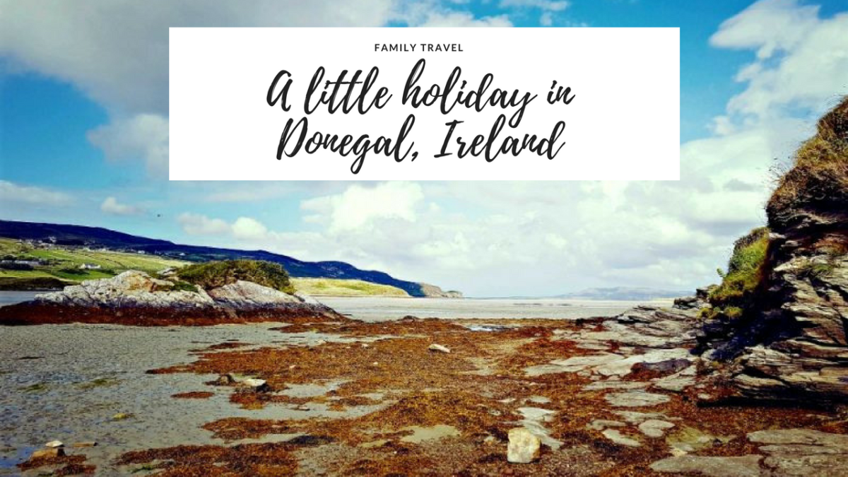 A little holiday in Donegal, Ireland