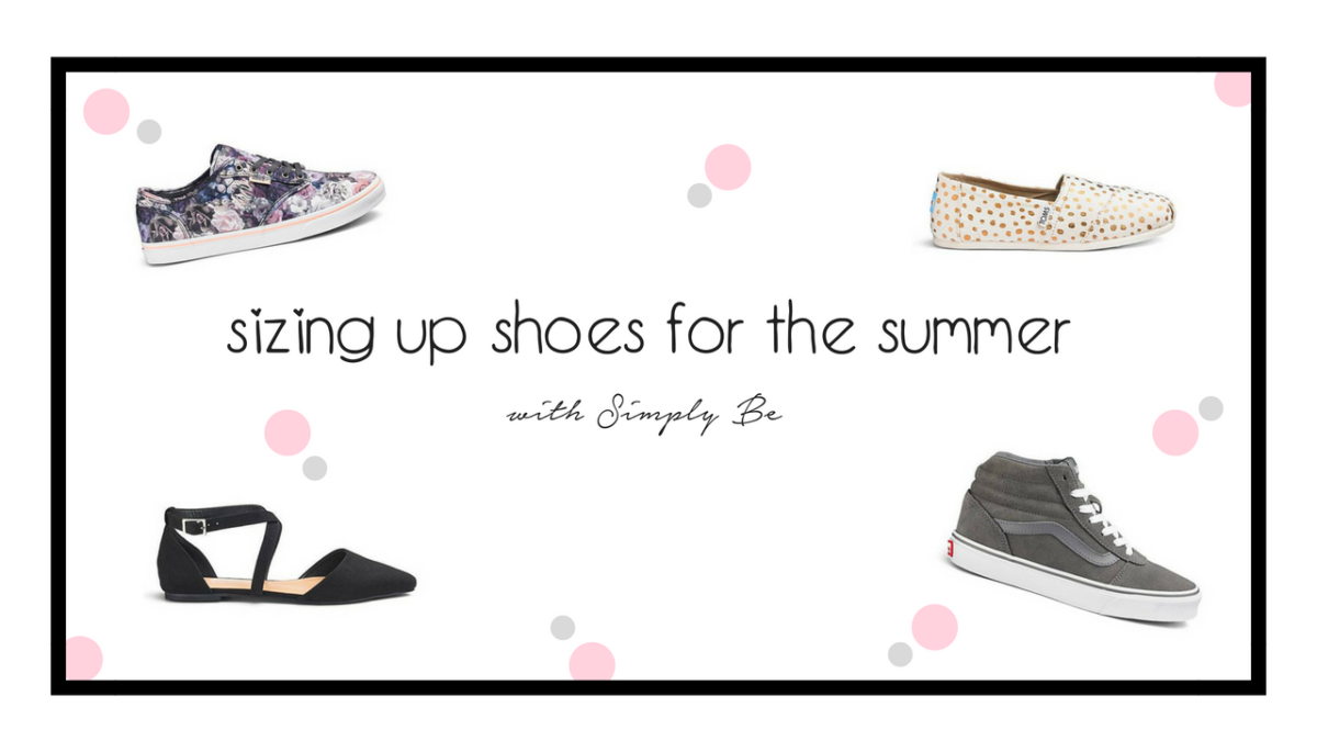 Sizing up shoes for the summer, with Simply Be